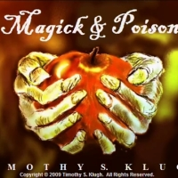 Magick & Poison - 5th Movement: Drawing Down The Moon